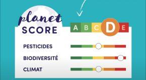 Planet SCORE : nouvel affichage environnemental sur nos produits alimentaires